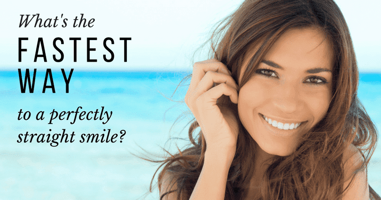 What is the Fastest Way to Get Straight Teeth with Orthodontics?